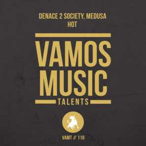 Denace 2 Society & Medusa