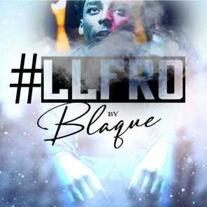 Blaque' N Real Life