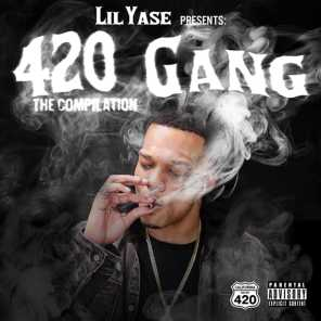Lil Yase Presents: 420 Gang The Compilation