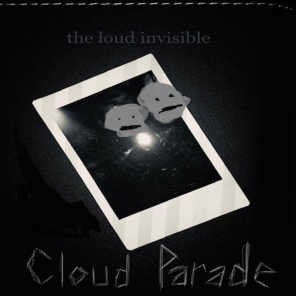 The Loud Invisible