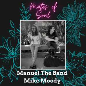 Manuel the Band and Mike Moody