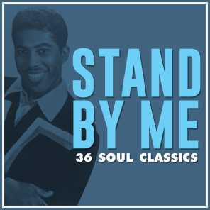Stand by Me: 36 Soul Classics