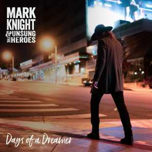 Mark Knight & the Unsung Heroes