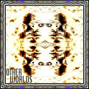 The Otherworlds