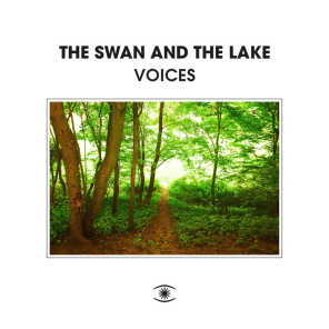 The Swan And The Lake & Lukas Visti