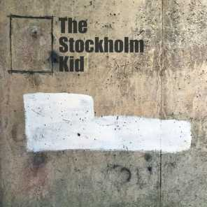 The Stockholm Kid