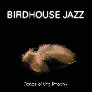 Birdhouse Jazz
