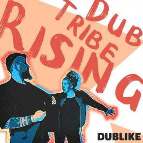 Dub Tribe Rising