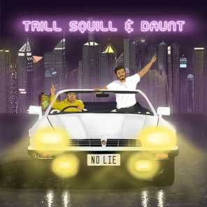 Daunt & Trill Squill