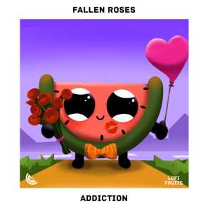Fallen Roses, Fets & Lofi Fruits Music