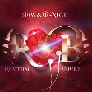Flow and B-Nice