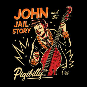 John And The Jail Story