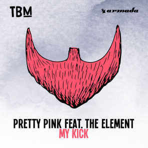 My Kick (feat. The Element)