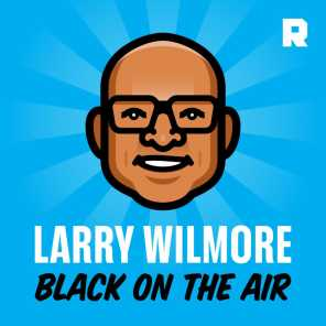 THE RINGER & LARRY WILMORE