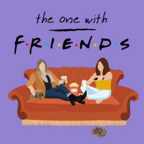 THE ONE WITH FRIENDS PODCAST