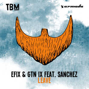 Leave (feat. Sanchez)