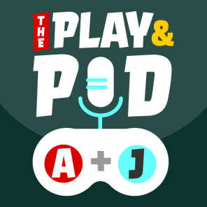 The Play and Pod - A Video Game Podcast