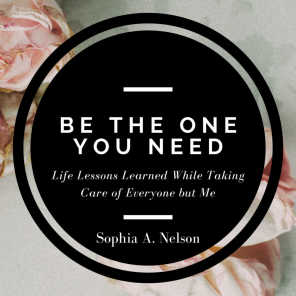 BE THE ONE YOU NEED