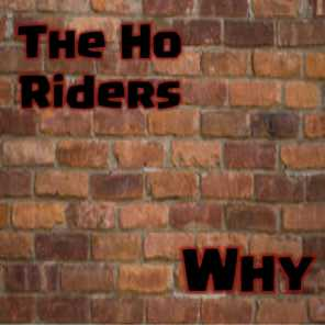 The Ho Riders