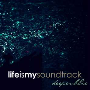 Life Is My Soundtrack