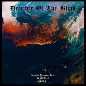 Deceiver of the Blind