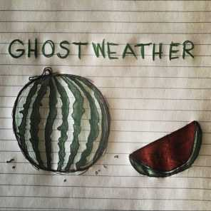 Ghost Weather