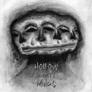 All The Hollow Empty Minds