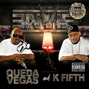 QUEDA VEGAS And K FIFTH