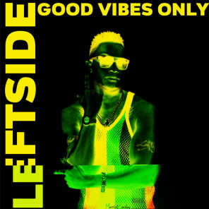 Leftside & Goodvib'z