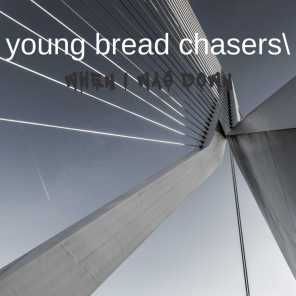 young bread chasers
