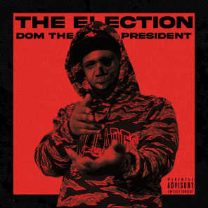 Dom The President