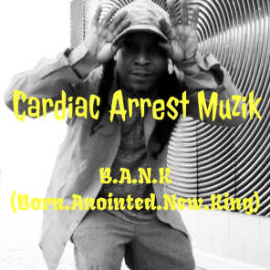 B.A.N.K (Born.Anointed.New.King)