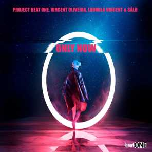 Project Beat One, Vincent Oliveira & Ludmila Vincent