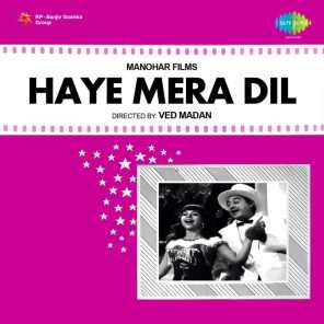 Haye Mera Dil (Original Motion Picture Soundtrack)