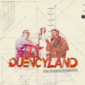 Quencyland