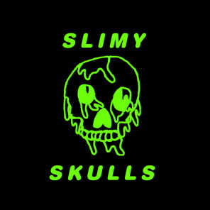 The Slimy Skulls