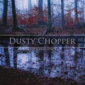 Dusty Chopper