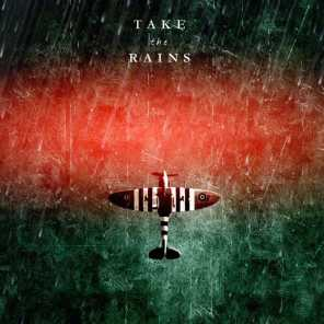 Take the Rains