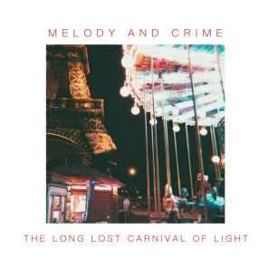 Melody And crime