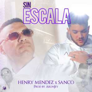 Henry Mendez & Sanco