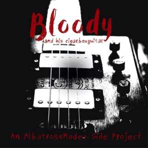 Bloody And His CigarBoxGuitar