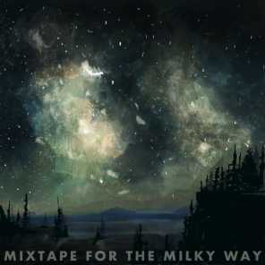 Mixtape for the Milky Way