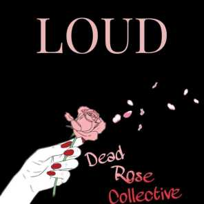 Dead Rose Collective