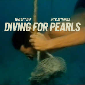 Diving for Pearls (feat. Jay Electronica)