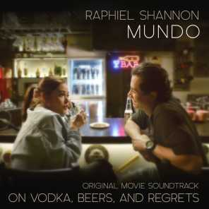 """Mundo (From """" On Vodka, Beers and Regrets"""")"""