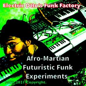 Electric Otto's Funk Factory