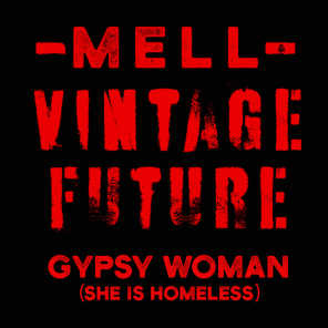 Gypsy Woman (She Is Homeless)