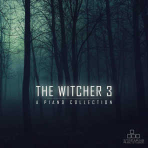 The Witcher 3 - A Piano Collection