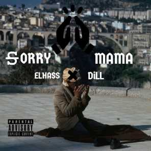 Sorry Mama (feat. Dill)