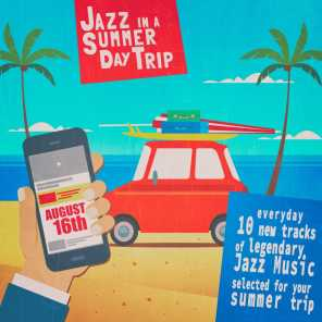 Jazz in a Summer Day Trip - August 16Th